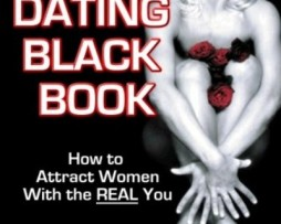 The Dating Black Book How to Attract Women with the REAL You http://www.Erugu.com
