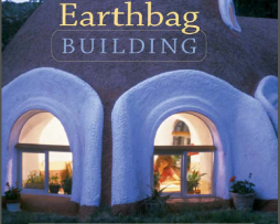 Earthbag Building The Tools,Tricks and Techniques This inviting, complete guide to earthbag construction is humorous http://www.Erugu.com