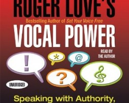 Roger Love – Vocal Power: Speaking with Authority, Clarity, and Conviction http://www.Erugu.com