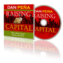 Daniel Pena – How to Raise Capital During a Recession http://www.Erugu.com