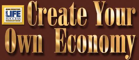 Bob Proctor - Create Your Own Economy