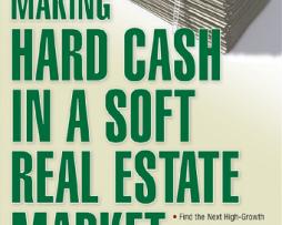Wendy Patton, Justin Ryan - Making Hard Cash in a Soft Real Estate Market