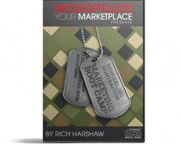 Monopolize Your Marketplace – Remodeling Contractor Marketing Boot Camp