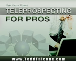 Todd Falcone - Teleprospecting for Pros