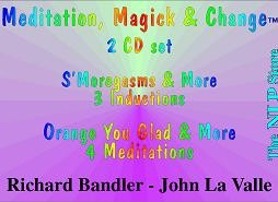 Richard Bandler - Meditation, Magick & Change
