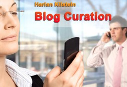 Harlan Kilstein - Blog Curation