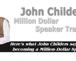 John Childers - Million Dollar Speaker Training