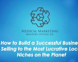 Medical Marketing Mastery 2.0