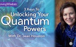 Jean Houston – Unlock Your Quantum Powers Course